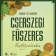 Szicsek Prémium Mini Cserszegi Fűszeres Szőlő Pálinka